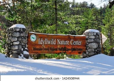 Idyllwild, CA/USA - 02/07/19: Idyllwild Nature Center Sign