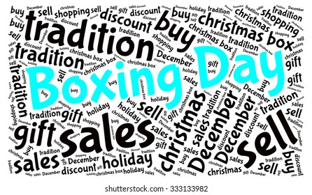 Illustration of Boxing Day concept in modern word cloud. Boxing Day is a holiday traditionally celebrated the day following Christmas Day