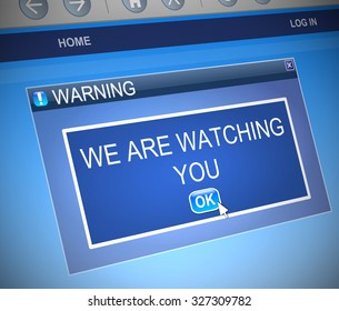 Illustration depicting a computer dialog box with a watching warning concept.