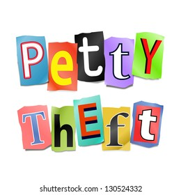 Illustration depicting cutout printed letters arranged to form the words petty theft.