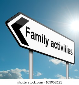 Illustration depicting a road traffic sign with a family activities concept. Blue sky background.
