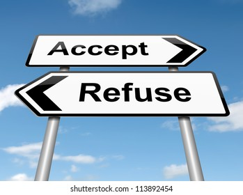 Illustration depicting a roadsign with an accept or refuse concept. Blue sky background.