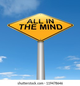 Illustration depicting a roadsign with an all in the mind concept. Sky background.