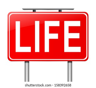 Illustration depicting a sign with a Life concept.
