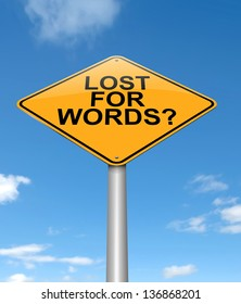 Illustration depicting a sign with a lost for words concept.