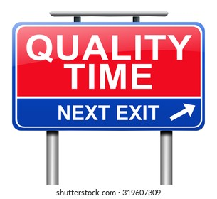 Illustration depicting a sign with a quality time concept.