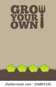 An illustration of a garden poster on a portrait format with the text Grow Your Own. A row of green lettuce grow through brown earth at the base of the poster.