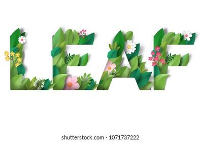 Illustration. Lettering Leaf of leaves and flowers. Paper cut art.