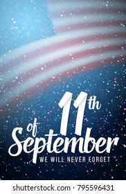 Illustration of Patriot Day Poster. Paper Lettering September 11th on Realistic American Flag Background with Confetti