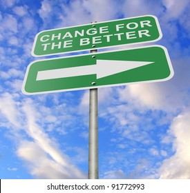 """Illustration of a road sign message """"Change For The Better"""", possibly for a business or personal strategy."""