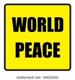 The Illustration shows Famous slogans. World peace?