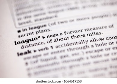 Close up to the dictionary definition of League