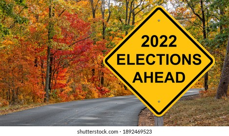 2022 Elections Ahead Caution Sign Autumn Background
