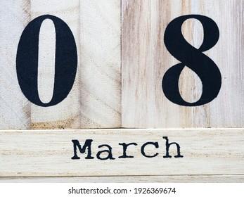 """Día Internacional de la Mujer el 8 de marzo. 08 de marzo texto sobre bloque de madera. El 8 de marzo es el concepto del """"Día de la Mujer""""."""