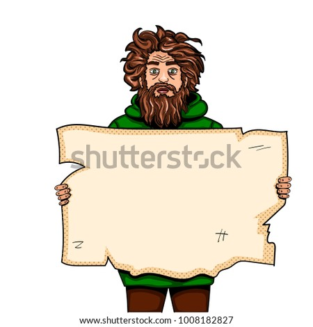 Homeless man with paper sign pop art style raster illustration. Comic book style imitation. Object On white background. Conceptual illustration