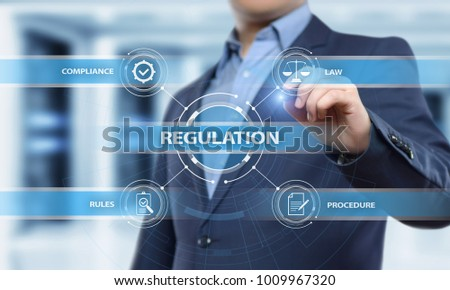 Regulation Compliance Rules Law Standard Business Technology concept. #1009967320
