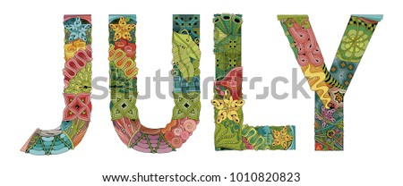 Word JULY. Vector decorative zentangle object #1010820823