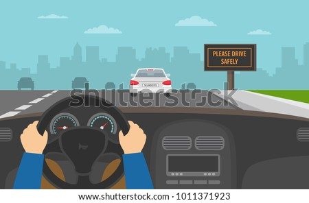 Hands driving a car on the highway. Drive safely warning billboard. Flat vector illustration. Royalty-Free Stock Photo #1011371923