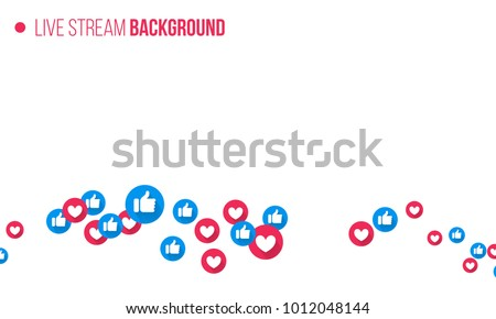 Like and heart icons for live stream video chat likes background vector design template. Social nets blue thumb up like and red heart web buttons isolated on white background Royalty-Free Stock Photo #1012048144