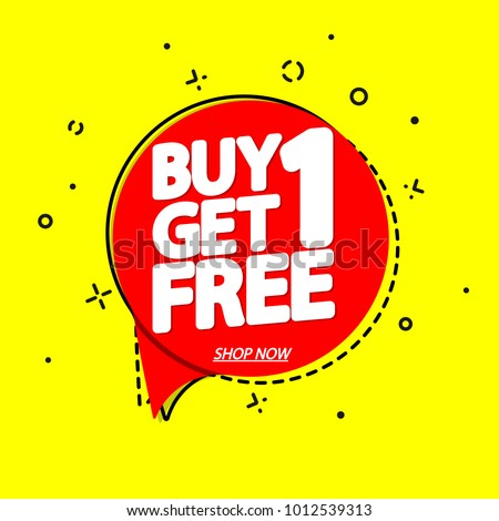Buy 1 Get 1 Free, sale speech bubble banner, discount tag design template, app icon, vector illustration #1012539313