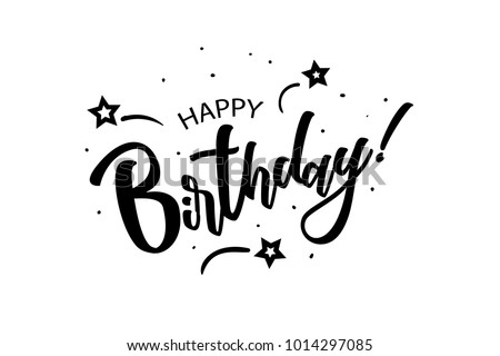 Happy Birthday. Beautiful greeting card poster with calligraphy black text Word star fireworks. Hand drawn, design elements. Handwritten modern brush lettering on a white background isolated vector.
