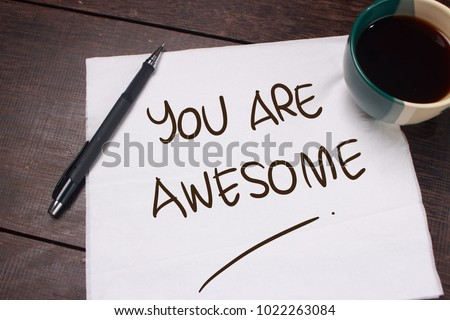 You Are Awesome. Motivational inspirational quotes words. Wooden background Royalty-Free Stock Photo #1022263084