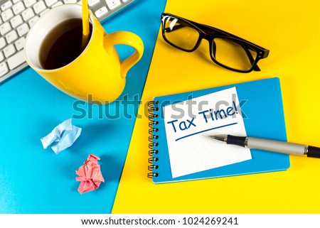 Tax time - Notification of the need to file tax returns, tax form at accauntant workplace #1024269241