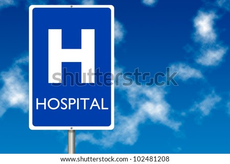 Hospital board traffic sign over blue sky background