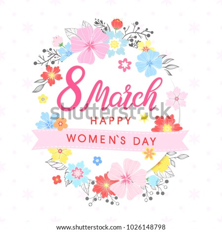Women`s Day typography - hand painted lettering with different flowers and floral elements.Seasons greetings card perfect for prints,flyers,posters,holiday invitations and more.Vector 8 march card. #1026148798