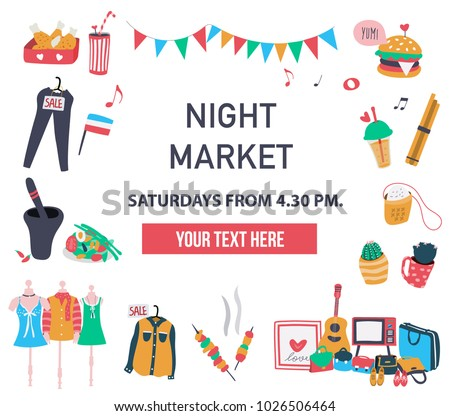 Doodle invitation poster to visit the market like night market, weekend market, or flea market, texts surrounded with stuffs sold there like food, clothes, furnitures, all on white background