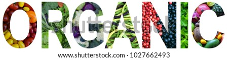 Word organic laid out to from colourful multi-colored fruits and vegetables. Healthy food concept. Vegetarian product. Organic Raw Produce. #1027662493
