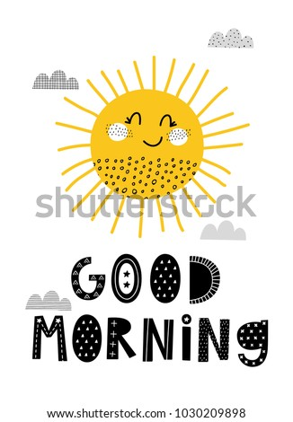 Baby print: Good morning. Hand drawn graphic for typography poster, card, label, brochure, flyer, page, banner, baby wear.  Scandinavian style. Black, white and yellow. Vector illustration