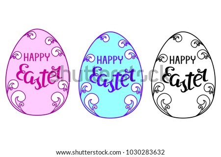 Easter eggs set. Inscription  HAPPY Easter. Pink, blue, black and white. #1030283632