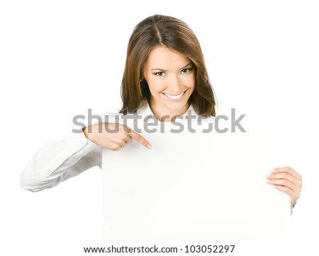Happy smiling beautiful young business woman showing blank signboard, isolated over white background #103052297