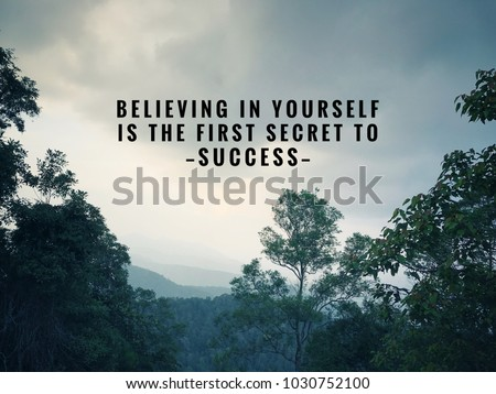 Motivational and inspirational quotes - Believing in yourself is the first secret to success. With vintage styled background. #1030752100