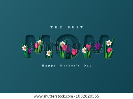 Happy Mother's day greeting card. Paper cut flowers tulips and narcissus, holiday background. Vector illustration. Royalty-Free Stock Photo #1032820555