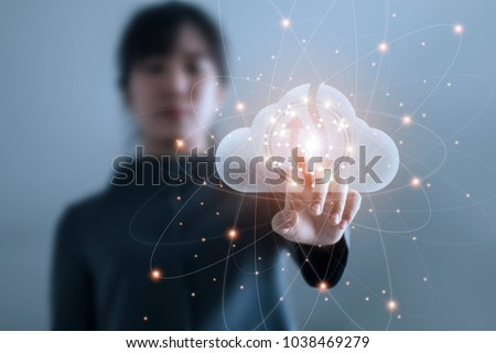Business woman touching connect to data information on cloud computing network. Cloud computing concept.