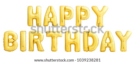 Golden HAPPY BIRTHDAY words made of inflatable balloons isolated on white background