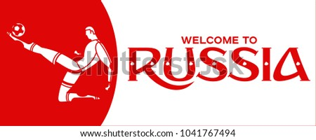 Red vector illustration banner with soccer player. FIFA world cup. Welcome to Russia. Illustration football player isolated on white background. Russia 2018.  #1041767494