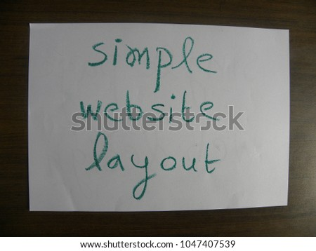 Text simple website layout hand written by green oil pastel on white color paper #1047407539