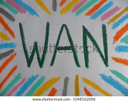 Text WAN hand written by colorful oil pastels #1048562006