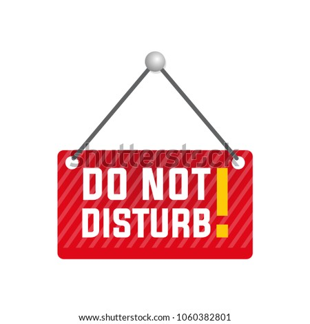 do not disturb sign, white isolated #1060382801