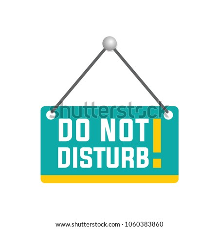 do not disturb sign #1060383860