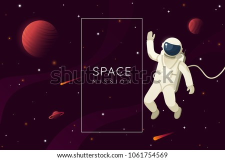 Space mission vector illustration. Astronaut in outer space and waves hand. Space background with frame and place for text. Eps 10. #1061754569