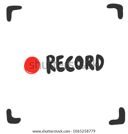Record button. Sticker for social media content. Vector hand drawn illustration design banner for video blog or vlog, poster, t shirt print, card. Bubble pop art style.