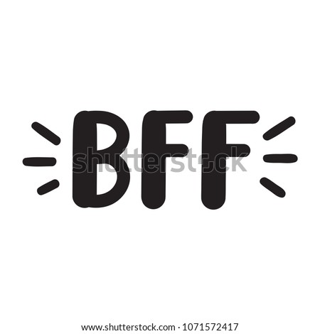 BFF or best friends forever. Vector lettering illustration on white background.