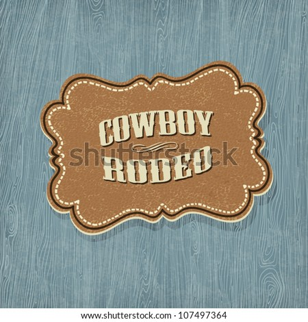 Retro western classic label. Vector illustration, EPS10