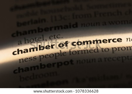 chamber of commerce word in a dictionary. chamber of commerce concept #1078336628
