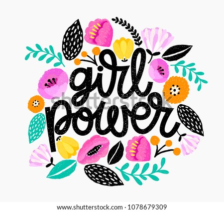Girl Power - handdrawn illustration. Feminism quote made in vector. Woman motivational slogan. Inscription for t shirts, posters, cards. Floral digital sketch style design. Royalty-Free Stock Photo #1078679309
