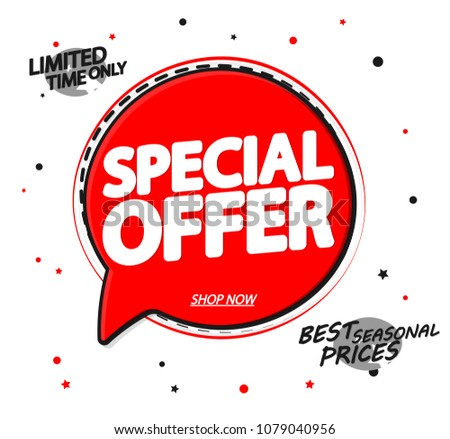 Special Offer, sale speech bubble banner design template, discount app icon, vector illustration #1079040956